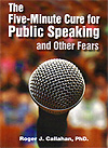 The Five Minute Cure for Public Speaking